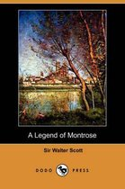A Legend of Montrose (Dodo Press)