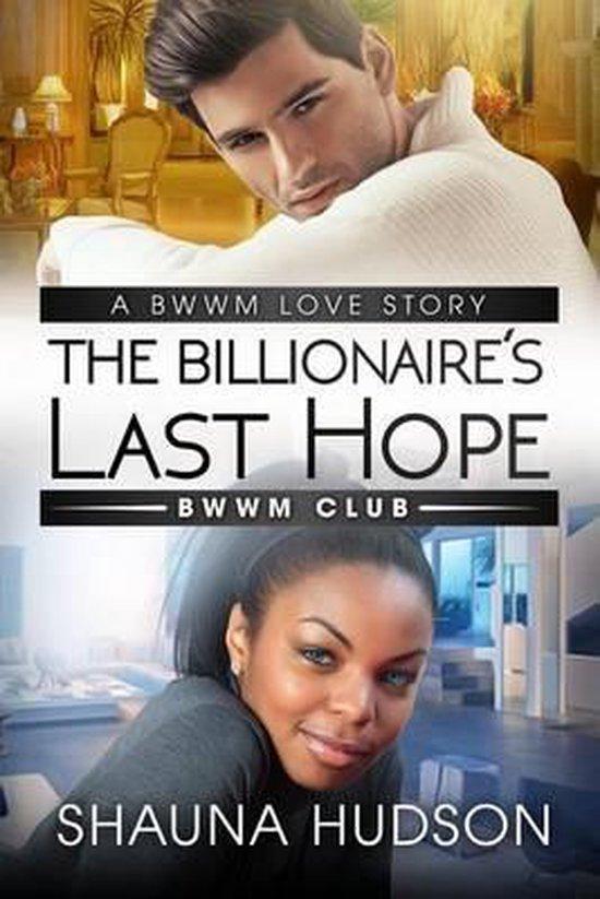 The Billionaire's Last Hope