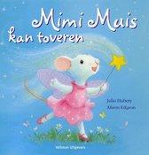 Prentenboek Mimi muis kan toveren
