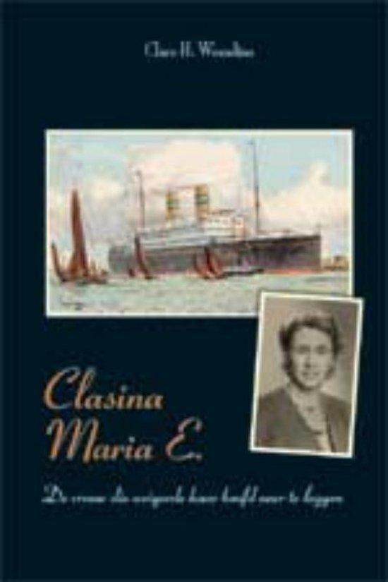 Cover van het boek 'Clasina Maria E.'
