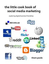 The Little Cook Book Of Social Media Marketing