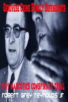 Genovese Crime Family Defendants 1959 Narcotics Conspiracy Trial