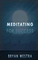 Meditating for Success