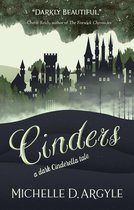 Cinders: A Dark Cinderella Tale