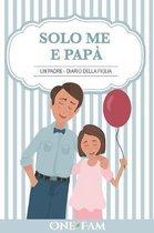 Un Padre - Diario Della Figlia