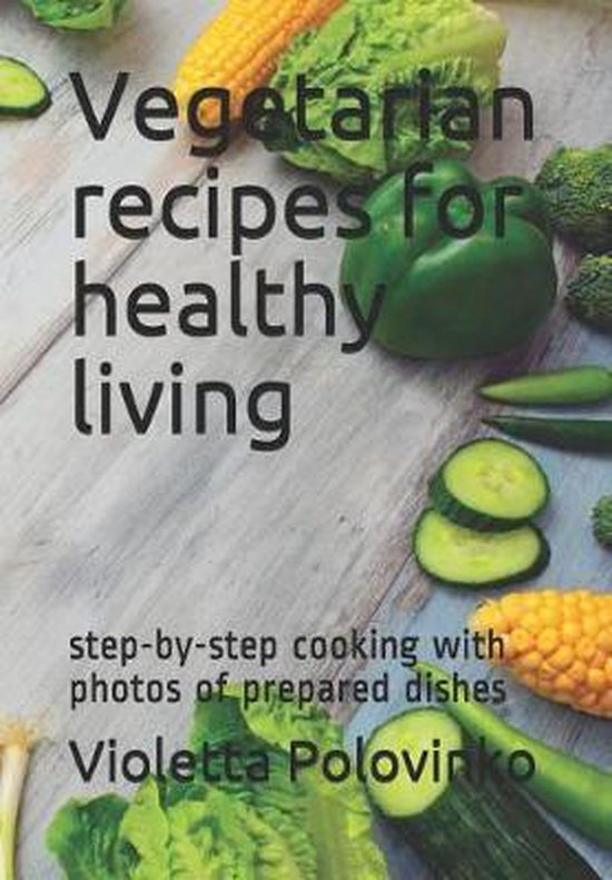 Vegetarian Recipes for Healthy Living