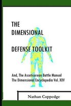 The Dimensional Defense Toolkit
