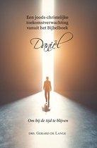 Een joods-christelijke toekomstverwachting vanuit het Bijbelboek Daniël