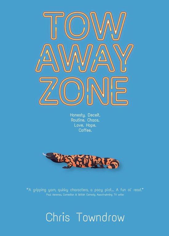 Boek cover Tow Away Zone van Chris Towndrow (Onbekend)