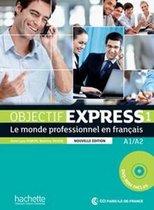 Objectif Express - nouvelle édition 1 livre de l'élève + dvd