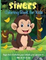 Singes Livre de Coloriage Pour les Enfants: Un livre de coloriage amusant sur le thème de la jungle pour les enfants de 4 à 8 ans, de 8 à 12 ans