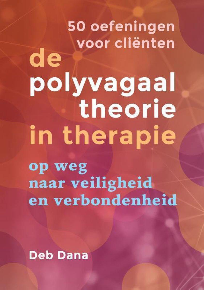 De polyvagaaltheorie in therapie  -   50 oefeningen voor cli nten