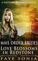 Mail Order Brides – Love Blossoms in Redstone (A Western Romance Book)