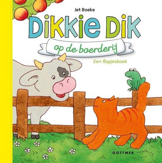 Boek cover Boeke, Jet - Dikkie Dik op de boerderij (geel) van Jet Boeke (Onbekend)