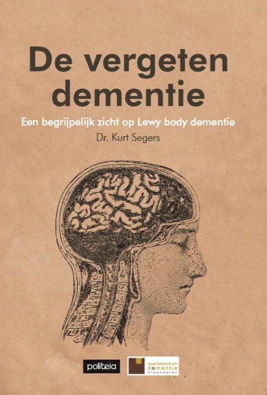 De vergeten dementie - Kurt Segers  