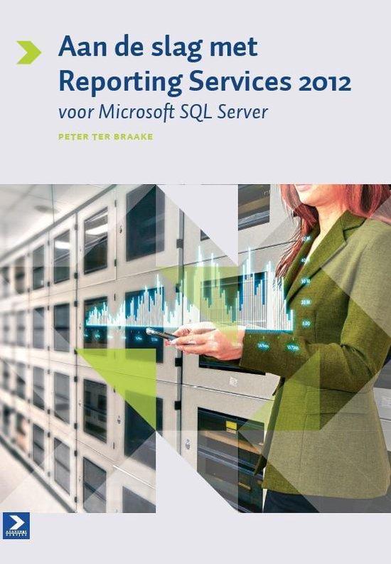 Aan de slag met reporting services 2012 voor MS SQL server