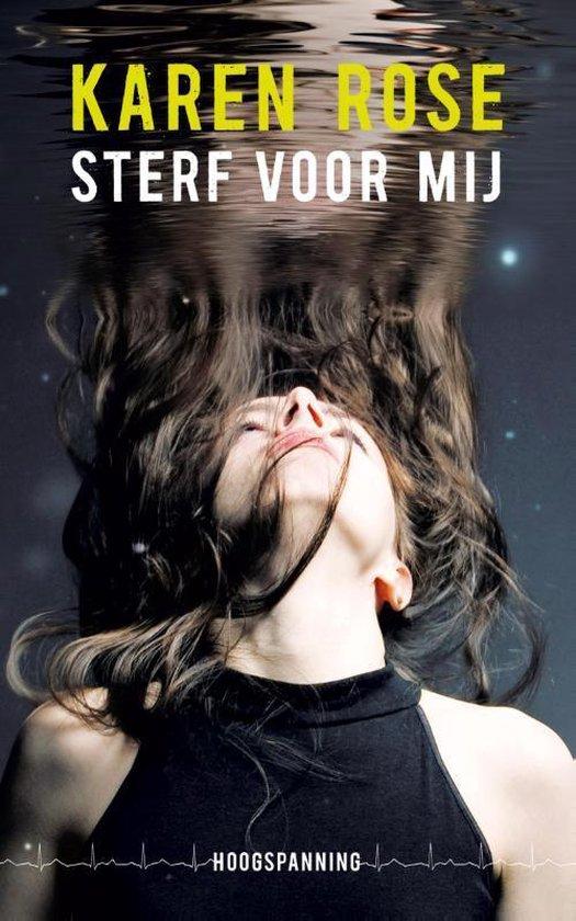 Boek cover Hoogspanning - Sterf voor mij van Karen Rose (Paperback)