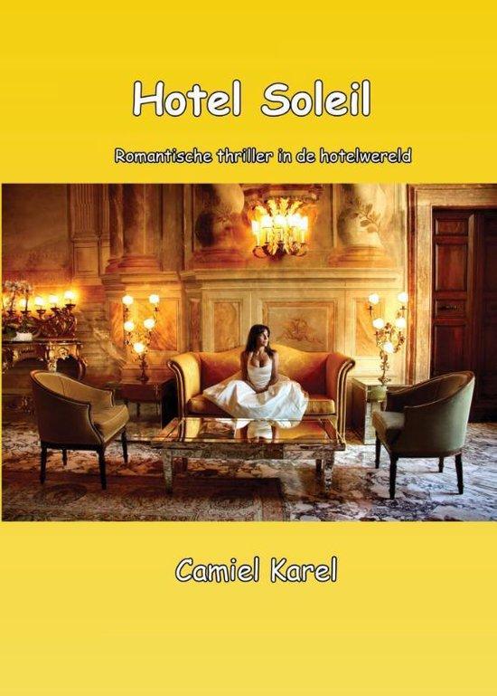 Hotel Soleil - Camiel Karel | Fthsonline.com