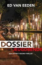 District Noord 1 - Dossier jeugdbende