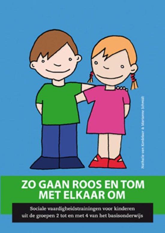Boek cover Zo gaan Roos en Tom met elkaar om van N. Van Kordelaar (Paperback)