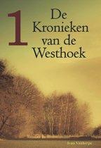 De kronieken van de Westhoek 1