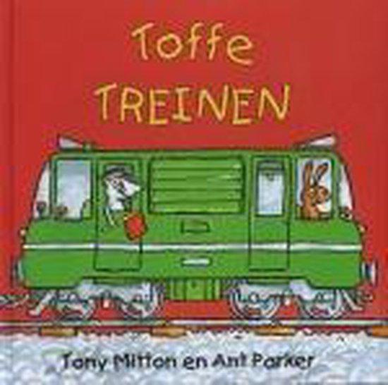 Toffe Treinen - Tony Mitton | Readingchampions.org.uk