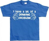 Fun t-shirt Drinking Problem heren M