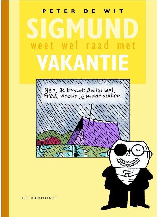 Sigmund weet wel raad met vakantie - P. de Wit |