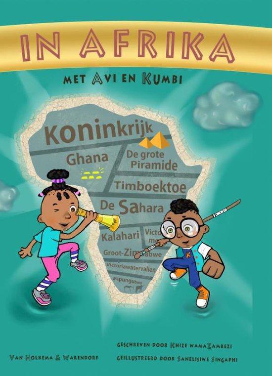 In Afrika met Avi en Kumbi - Naledi Nomalanga Mikhize  