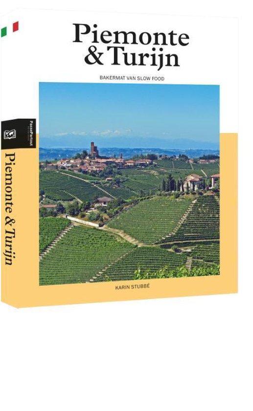 Piemonte & Turijn - Karin Stubbé | Fthsonline.com