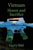 Vietnam; Honor and Sacrifice
