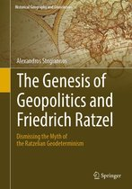 The Genesis of Geopolitics and Friedrich Ratzel