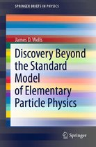 Discovery Beyond the Standard Model of Elementary Particle Physics