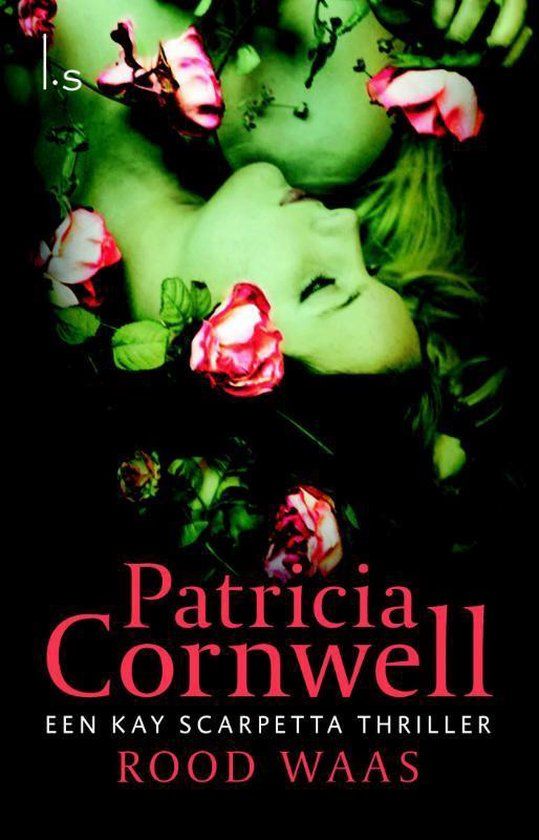 Rood waas - Patricia D. Cornwell | Fthsonline.com