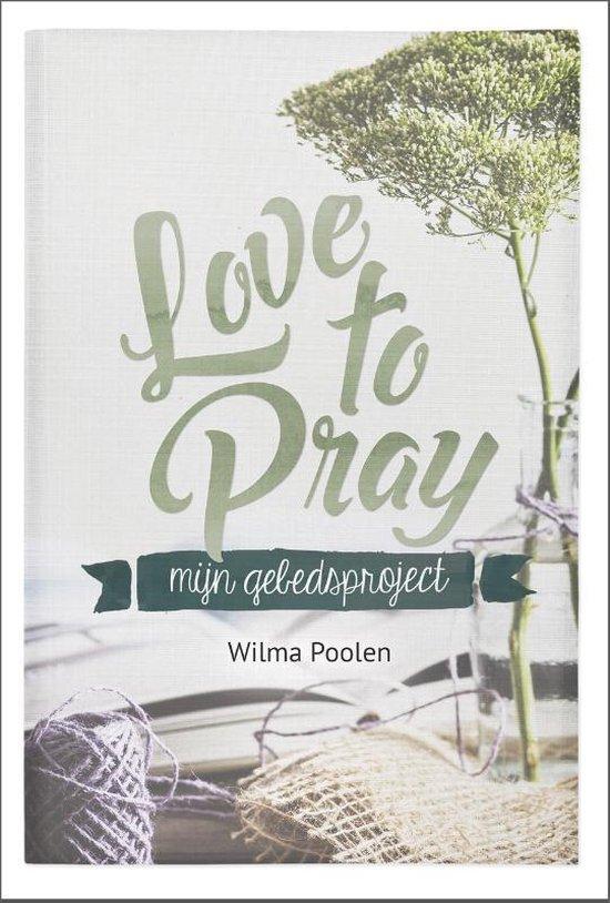 Love to pray - Wilma Poolen | Readingchampions.org.uk