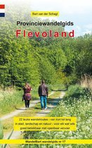 Provinciewandelgidsen 17 - Provinciewandelgids Flevoland