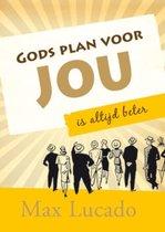 Gods plan voor jou is altijd beter
