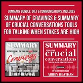 Boek cover Summary Bundle: Diet & Communications: Includes Summary of Cravings & Summary of Crucial Conversations Tools for Talking When Stakes Are High van Abbey Beathan