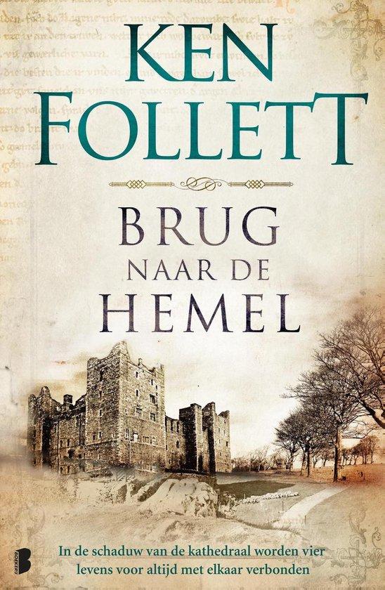 Boek cover Brug naar de hemel van Ken Follett (Onbekend)