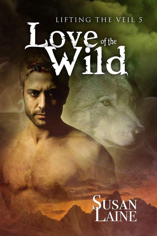 Boek cover Love of the Wild van Susan Laine (Onbekend)