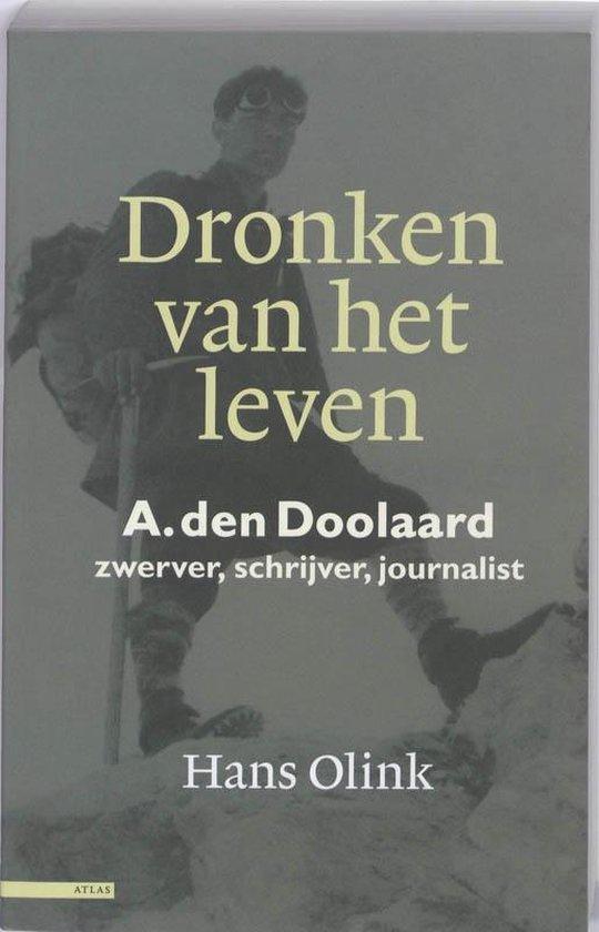 Dronken van het leven A. den Doolaard - Hans Olink |