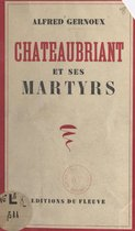 Châteaubriant et ses martyrs