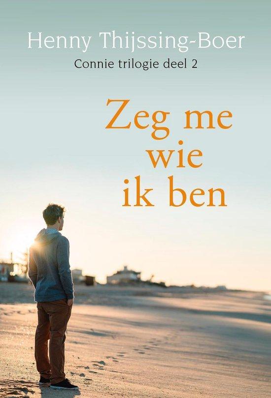Connie 2 - Zeg me wie ik ben - Henny Thijssing-Boer |