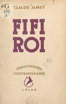 Fifi roi