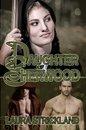 Daughter of Sherwood