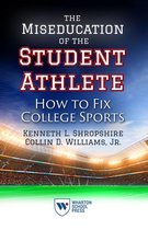 Boek cover The Miseducation of the Student Athlete van Kenneth L. Shropshire (Onbekend)
