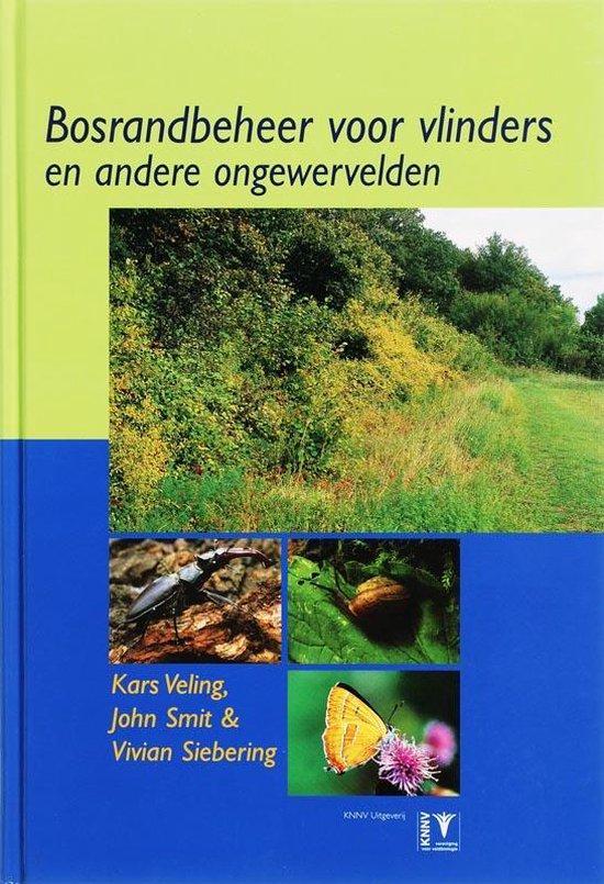 Bosrandbeheer voor vlinders - K. Veling |