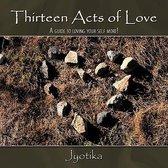 Thirteen Acts of Love