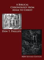 Boek cover A Biblical Chronology from Adam to Christ van Don T (Texas A & M University) P