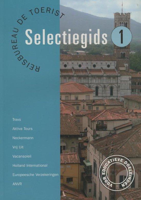 Selectiegids/ 1 Reisbureau De Toerist - J. van Esch |